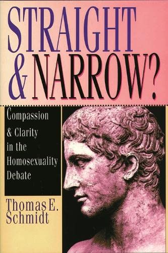 9780851111575: Straight and Narrow?: Compassion and Clarity in the Homosexuality Debate