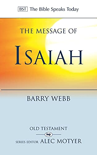 9780851111674: The Message of Isaiah: On Eagles' Wings (The Bible Speaks Today)