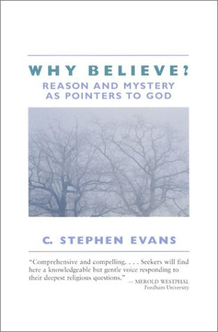 9780851111766: Why Believe?: Reason and Mystery as Pointers to God