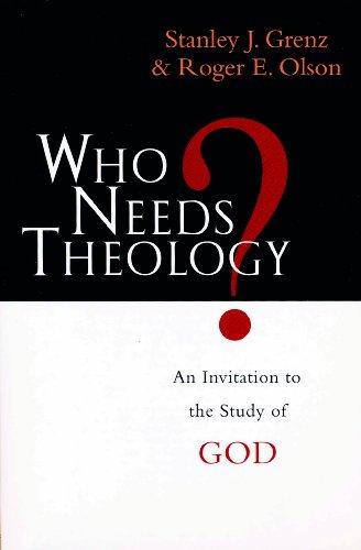 9780851111773: Who needs theology?: Invitation To The Study Of God