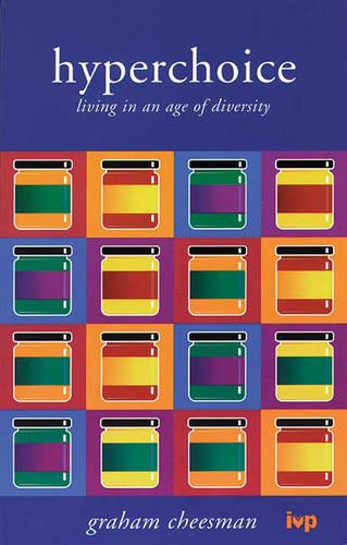 9780851111841: Hyperchoice: Living in an Age of Diversity