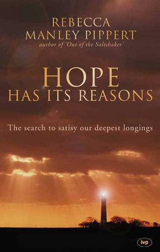 9780851112558: Hope Has Its Reasons: The Search to Satisfy Our Deepest Longings