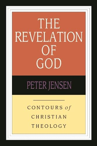 9780851112565: The Revelation of God: Contours of Christian Theology