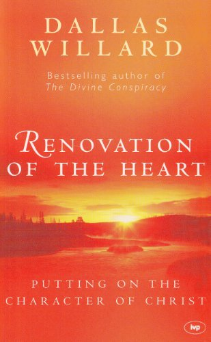 RENOVATION OF THE HEART putting on the character of Christ