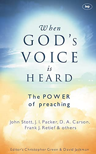 9780851112848: When God's Voice is Heard: The Power of Preaching