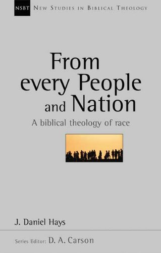 9780851112909: From Every People and Nation: A Biblical Theology of Race (New Studies in Biblical Theology)