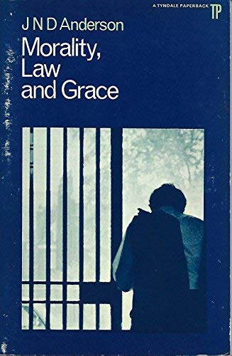 9780851113081: Morality, Law and Grace