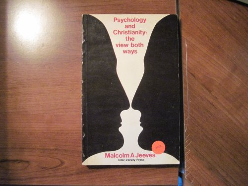 9780851113166: Psychology and Christianity: The View Both Ways