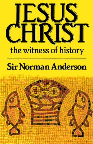 9780851113241: Jesus Christ: The Witness of History