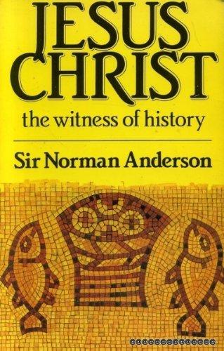 9780851113241: Jesus Christ: The Witness of History