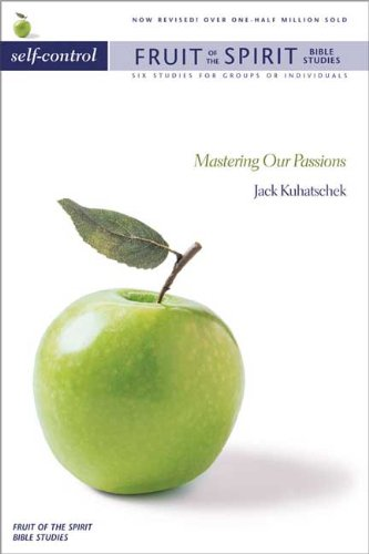 9780851113654: Self-control: Mastering Our Passions (Fruit of the Spirit Bible Studies)