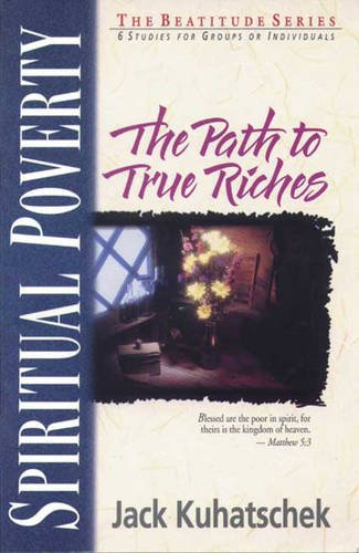 9780851113661: Spiritual Poverty: The Path to True Riches (Beatitudes)