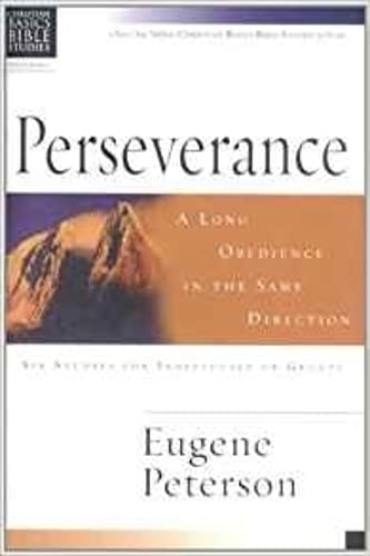 9780851113791: Perseverance: A Long Obedience in the Same Direction (Christian Basics Bible Studies)