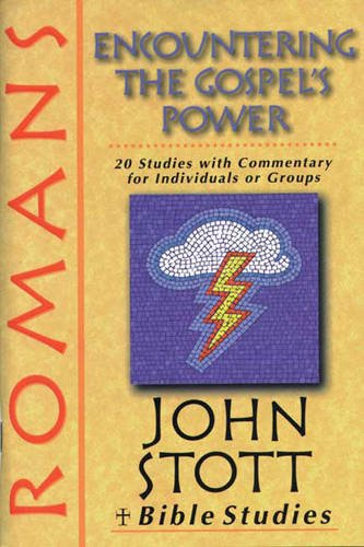 9780851113944: Romans: Encountering the Gospel's Power (John Stott Bible Studies)