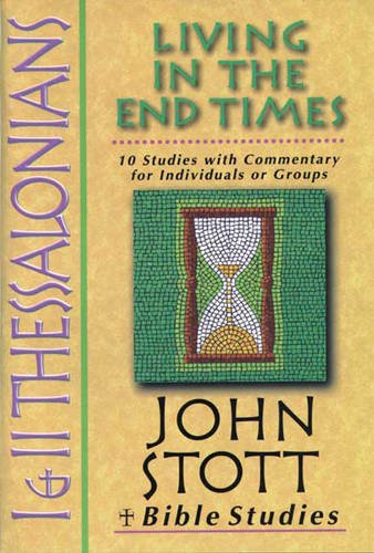 9780851113951: 1 and 2 Thessalonians: Living in the End Times (Bible Studies)
