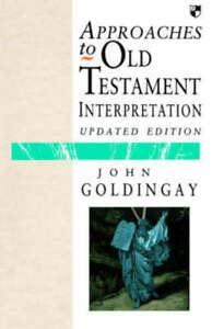 9780851114156: Approaches to Old Testament Interpretation