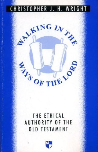 9780851114446: Walking in the Ways of the Lord: Essays in Old Testament Ethics