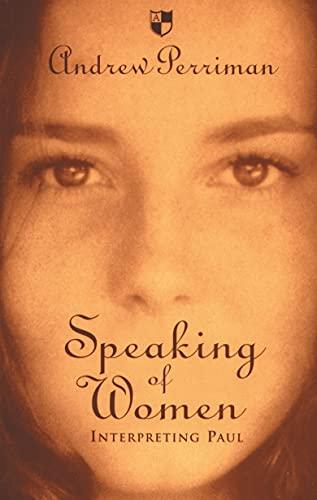 9780851114583: Speaking of Women: Interpreting Paul