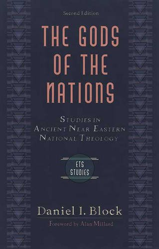 9780851114712: The Gods of the Nations: Studies in Ancient Near Eastern National Theology (Evangelical Theological Society Studies)