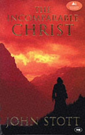 9780851114859: The Incomparable Christ (The London lectures in contemporary Christianity)