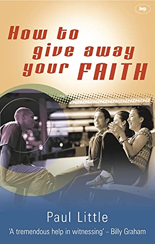 9780851114965: How to Give Away Your Faith