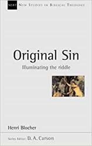 9780851115146: Original Sin: Illuminating the Riddle (New Studies in Biblical Theology)
