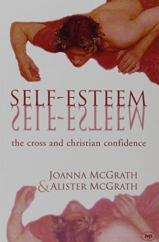 9780851115474: Self-esteem: The Cross and Christian Confidence