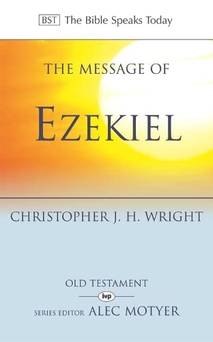 9780851115481: The Message of Ezekiel: A New Heart and a New Spirit (The Bible Speaks Today)