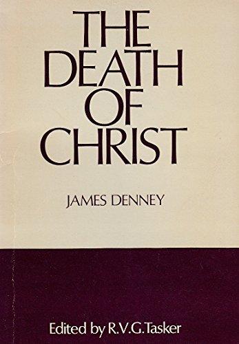 Death of Christ: James Denny