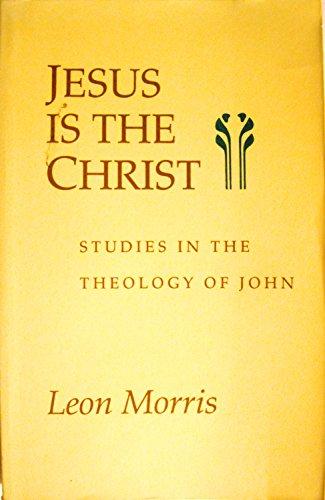 9780851115740: Jesus is the Christ