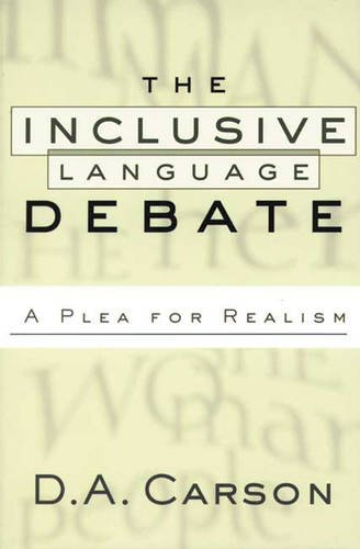 The Inclusive Language Debate. A plea for Realism.