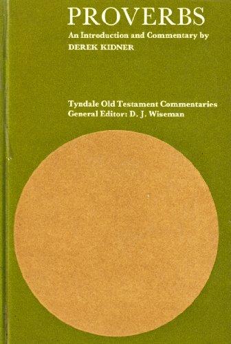Proverbs (Tyndale Old Testament Commentary Series): Kidner, Derek