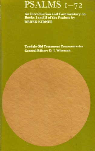 9780851116273: Psalms: 1-72 (Tyndale Old Testament Commentary)