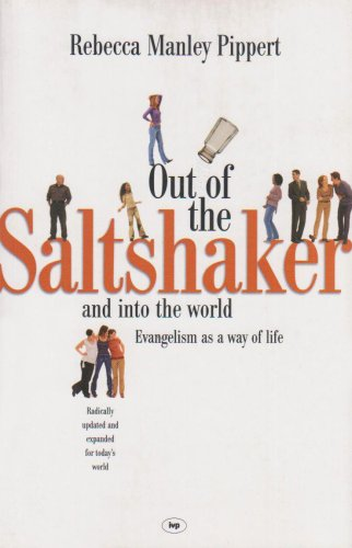 9780851116464: Out of the Saltshaker and into the World: Evangelism As a Way of Life