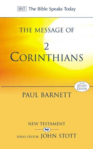 9780851116532: The Message of 2 Corinthians: Power in Weakness: Study Guide (The Bible Speaks Today)