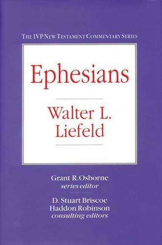 Ephesians: LIEFELD, Walter L.