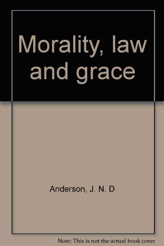 9780851117287: Morality, Law and Grace