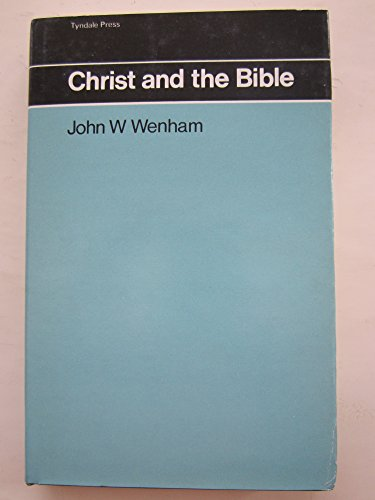 9780851117294: Christ and the Bible