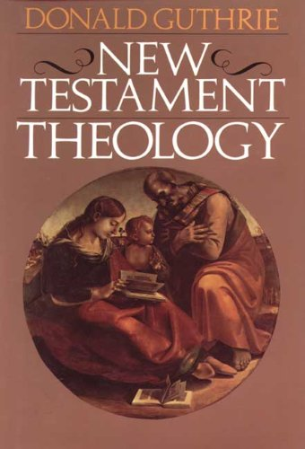 9780851117423: New Testament Theology
