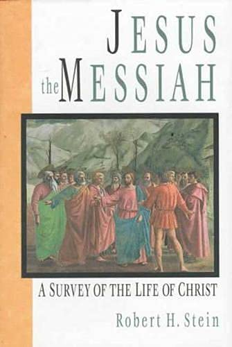 9780851117508: Jesus the Messiah: A Survey of the Life of Christ