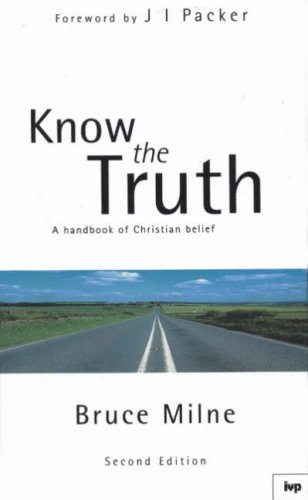 9780851117546: Know the Truth: Handbook of Christian Belief