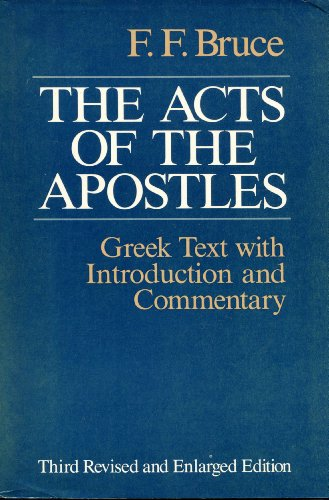 The Acts of the Apostles: Bruce, Frederick Fyvie