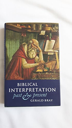 9780851117683: Biblical Interpretation: Past and Present