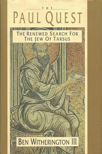 9780851117720: The Paul Quest: The Renewed Search for the Jew of Tarsus