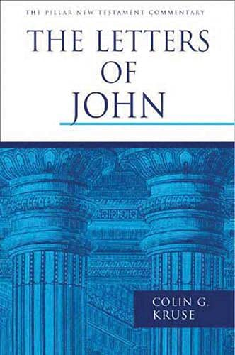 9780851117768: The Letters of John (PNTC) (Pillar New Testament Commentary Series)