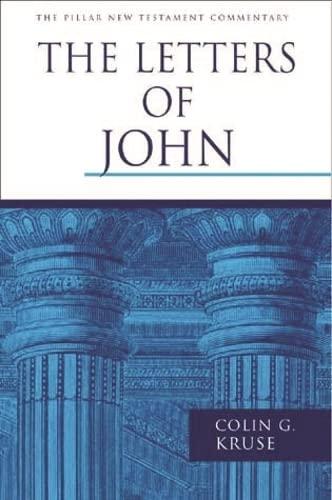 9780851117768: The Letters of John (Pillar New Testament Commentary)