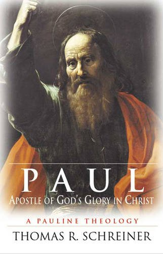 9780851117775: Paul, Apostle of God's Glory in Christ: A Pauline Theology