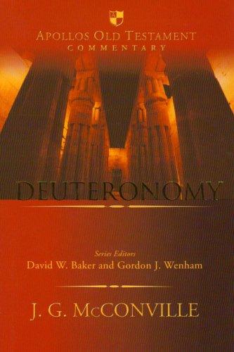Deuteronomy (Apollos Old Testament Commentary, 5): J. G. McConville