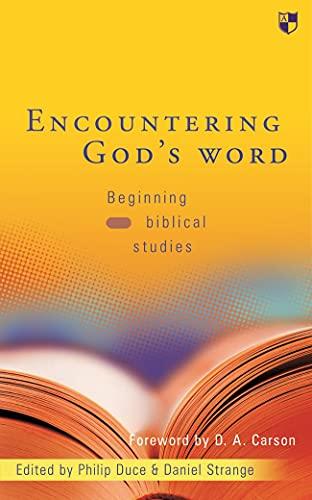 Encountering God's word: Beginning Biblical Studies: David Gibson