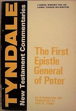 9780851118130: The First Epistle General of Peter (Tyndale New Testament Commentaries)